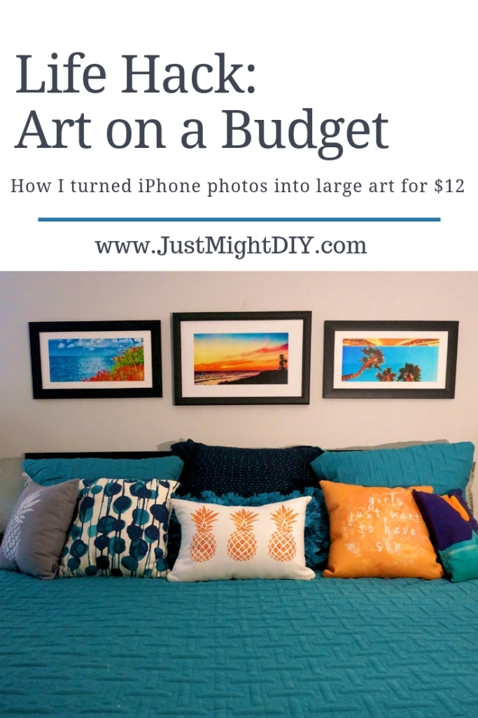 Life Hack: Art on a budget from Just Might DIY